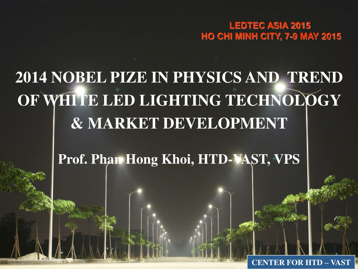 2014 Nobel Pize in Physics and trend of white LED lighting technology & Market Development