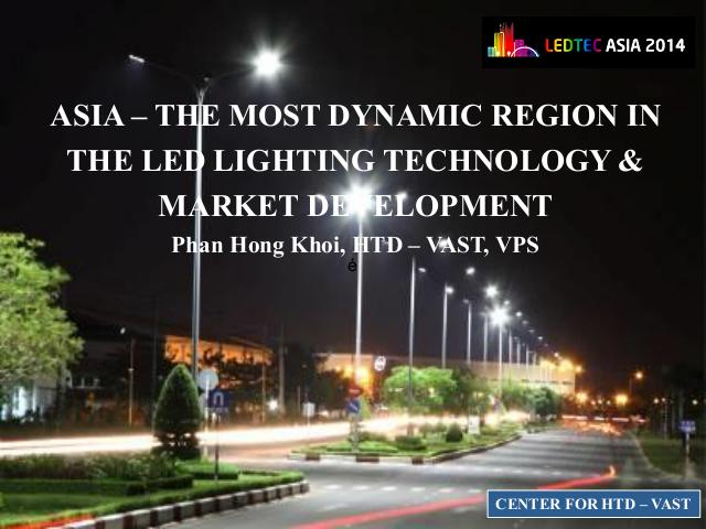 Asia - The most dynamic region in the LED lighting technôlgy & Market development